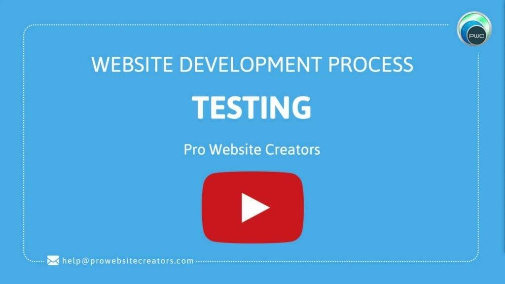 Pro Website Creators Website Development Process Testing with play button